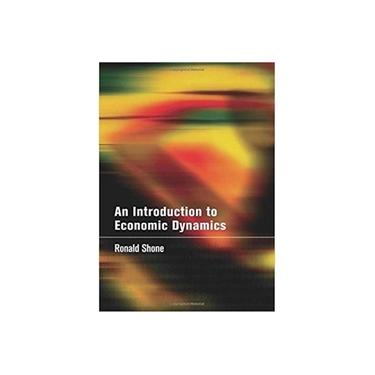 An Introduction to Economic Dynamics - Shone, Ronald; - 9780521804783