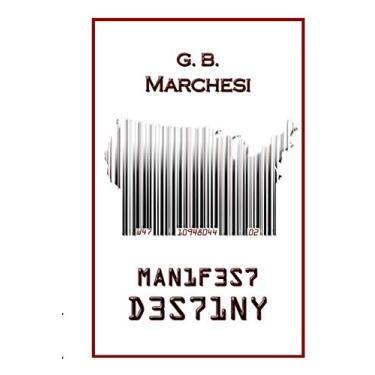 Manifest Destiny: 2
