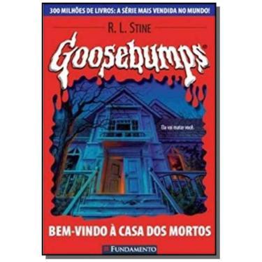 Goosebumps 7 - Bem-vindo À Casa dos Mortos - Stine, R. L. - 9788576760238
