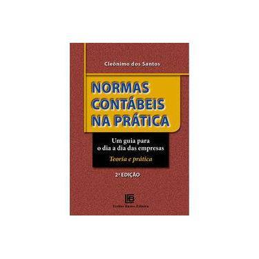 Normas Contábeis na Pratica - Cleonimo Dos Santos - 9788579873355