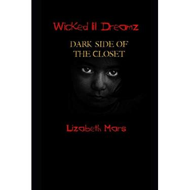 wicked lil dreamz: darkside of the closet: 2