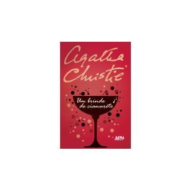 Um Brinde de Cianureto - Formato Convencional - Agatha Christie - 9788525433312