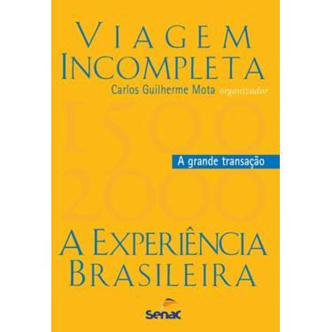 Viagem Incompleta - Capa Comum - 9788539603503