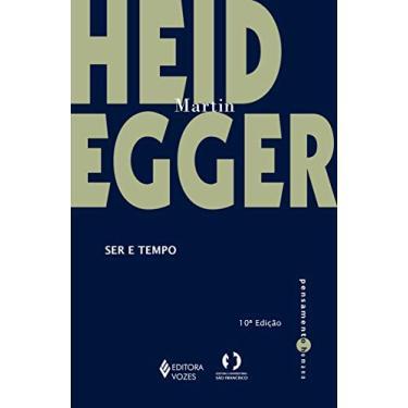 Ser e Tempo - Col. Pensamento Humano - Heidegger, Martin - 9788532632845