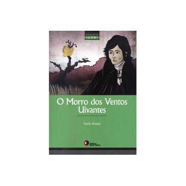 O Morros dos Ventos Uivantes - Série o Prazer de Ler - Capa Comum - 9788578441807