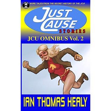 JCU Omnibus Volume 2: Just Cause Stories: 9