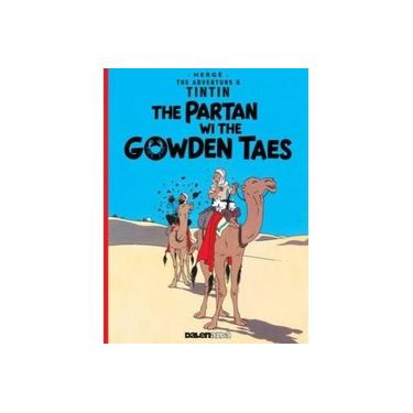 Tintin: The Partan Wi the Gowden (Scots)