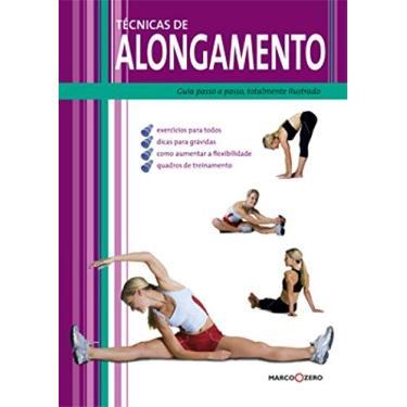 Técnicas de Alongamento - Nussio, Estefania M. - 9788527904094