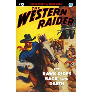 The Western Raider #2: The Hawk Rides Back From Death
