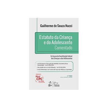 Estatuto da Criança e do Adolescente - Comentado - Nucci, Guilherme De Souza - 9788530964788