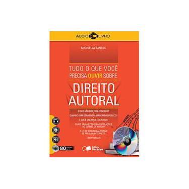 Tudo o que Você Precisa Ouvir Sobre Direito Autoral - Audiolivro - Manuella Santos - 9788502103276