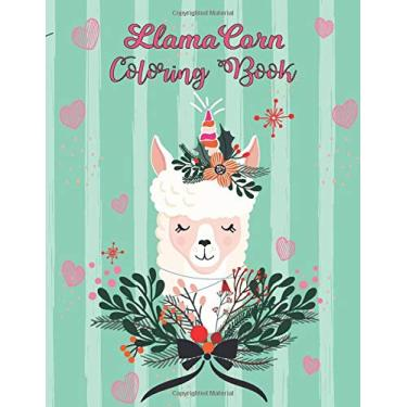Llamacorn coloring book: Llama coloring book for Kids. Llama Magical Coloring Book. This coloring book llama makes the perfect llamacorn for girls who ... Especially for Kindergarten toddlers.