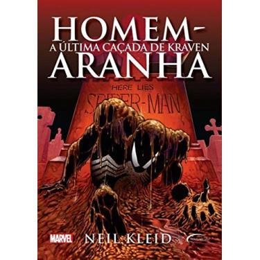 Homem-aranha: A última Caçada De Kraven - Neil Kleid - 9788542810400