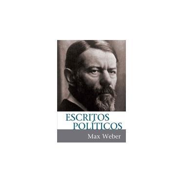 Escritos Políticos - Max Weber - 9788578278144