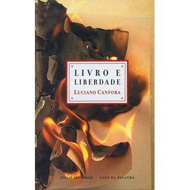 Livro E Liberdade - Capa Comum - 9788574801780