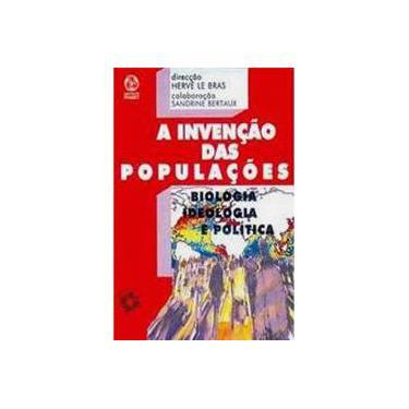 A Invenção das Populações - Herve E Bras - 9789727713882
