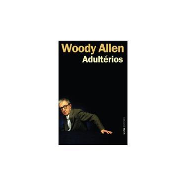 Adultérios - Allen, Woody - 9788525430472