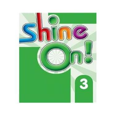 Livro Shine On 3 - Teacher´S Book Pack