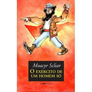 O Exército de Um Homem Só - Scliar, Moacyr - 9788525431646
