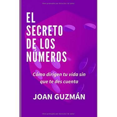 El secreto de los números: Numerología Dimensional