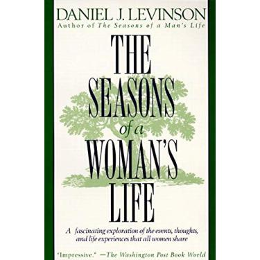 Imagem de The Seasons of a Woman's Life: A Fascinating Exploration of the Events, Thoughts, and Life Experiences That All Women Share