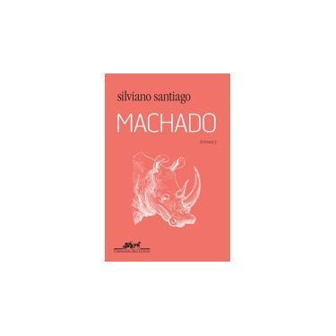 Machado: Romance - Silviano Santiago - 9788535928365
