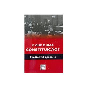 O Que É Uma Constituição - Lassalle, Ferdinand - 9788581830407
