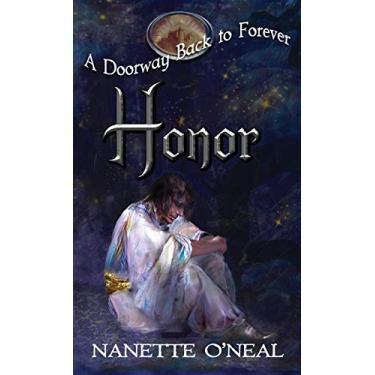 A Doorway Back to Forever: HONOR (4)