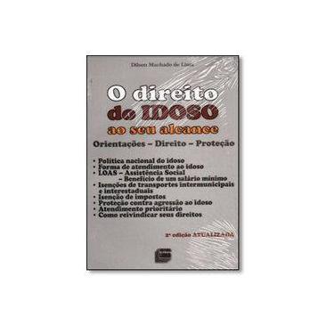 Direito do Idoso - Série Legislação - Lima, Dilson Machado De - 9788588466265
