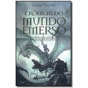 O Talismã do Poder - Crônicas do Mundo Emerso - Vol. 3 - Troisi, Licia - 9788532520586