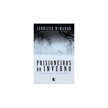 Prisioneiros do Inverno - Mcmahon, Jennifer - 9788501062949