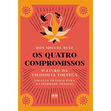Imagem de Os quatro compromissos: O livro da filosofia Tolteca