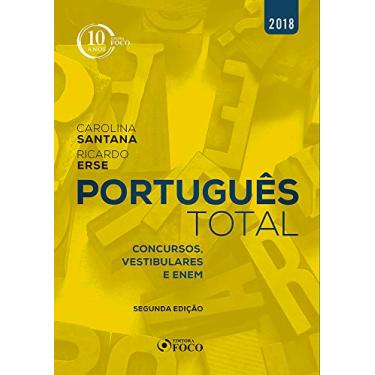 Portugues Total - Concursos,Vestibulares e Enem - Santana,carolina - 9788582422137