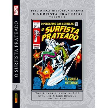Biblioteca História Marvel. O Surfista Prateado - Volume 2 - Stan Lee - 9788542613667