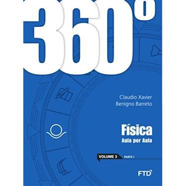 360º - Física: aula por aula - Conjunto (Volume 3) - Claudio Xavier - 7898592137586