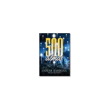 500 Almas - Osmar Barbosa - 9788592620011