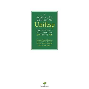 Imagem de Livro - A Formação Médica Na Unifesp