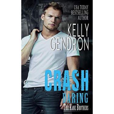 Crash (Daring the Kane Brothers): 3
