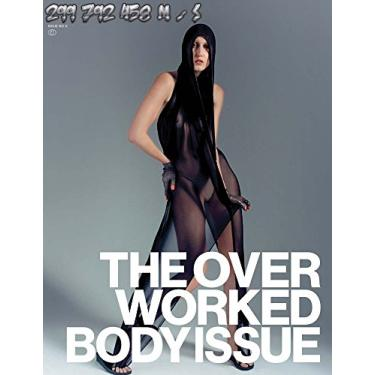 299 792 458 m/s: The Overworked Body #2: An Anthology of 2000s Dress