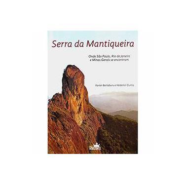 Serra da Mantiqueira - Xavier Bartaburu, Valdemir Cunha - 9788588031340