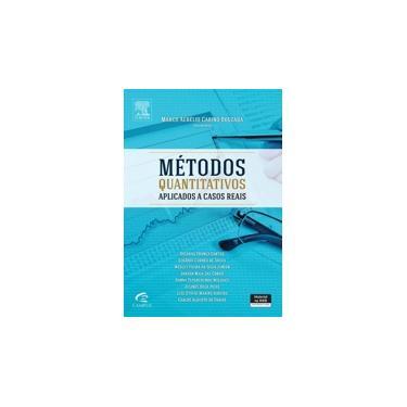 Métodos Quantitativos Aplicados A Casos Reais - Bouzada, Marco Aurélio Carino - 9788535268089