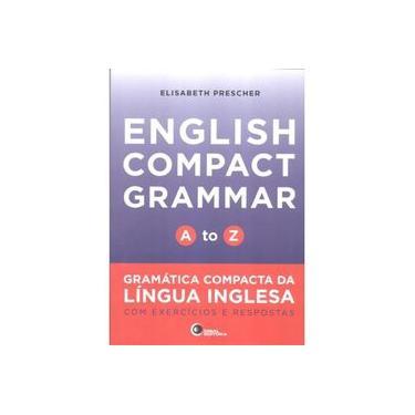 English Compact Grammar. A to Z - Volume 1 - Capa Comum - 9788578441678