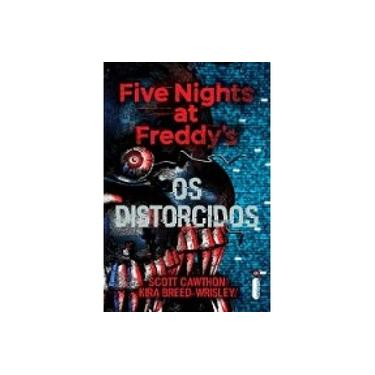 Distorcidos, Os - Five Nights At Freddy's 02