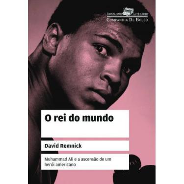 O Rei do Mundo - Remnick, David - 9788535918922