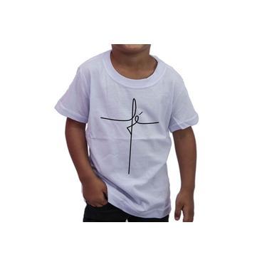 Camiseta Infantil Evangélica Fé Cruz - Camisa 100% Algodão
