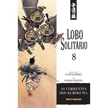 Lobo Solitário Vol. 8 - Koike, Kazuo - 9788542610796