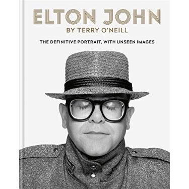 Imagem de Elton John by Terry O'Neill: The Definitive Portrait with Unseen Images