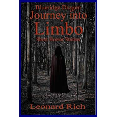 Blueridge Dragon Journey into Limbo Short Horror Stories