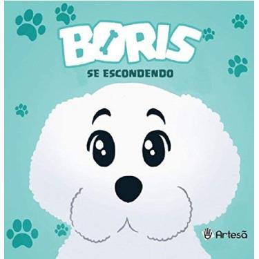 Boris Se Escondendo - Marcia Rabello - 9788588009868