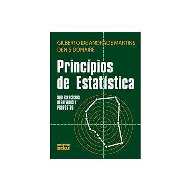 Princípios de Estatística - Martins, Gilberto De Andrade - 9788522406043